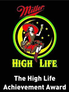 Miller High Life Achievement Award